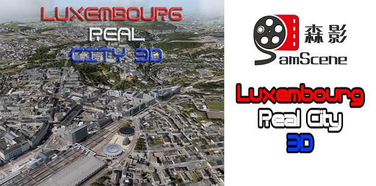 SamScene - Luxembourg Real City 3D