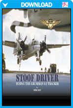Stoof Driver - Flying The Grumman S-2 Tracker
