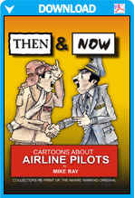 Then & Now - Cartoons About Airline Pilots