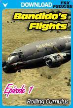 Bandido's Flights Episode 1