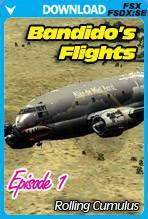 Bandido's Flights Episode 1