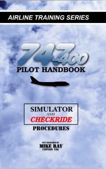 747-400 Pilot Handbook - Simulator & Checkride Procedures