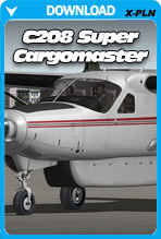 C208B SUPER CARGOMASTER EXPANSION PACK FOR X-PLANE