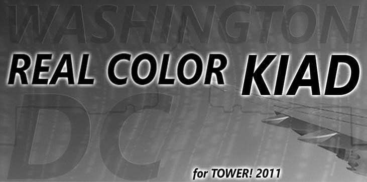 Real Color KIAD for Tower! 2011