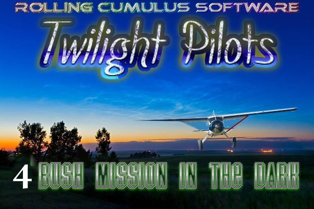TWILIGHT PILOTS