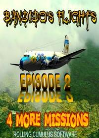 Bandido's Flights Episode II