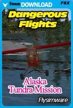 Dangerous Flights: FSX Alaska Tundra Mission