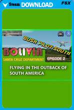 Bush Pilot South - Bolivia Episode 2