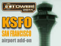 KSFO San Francisco International Airport Add-On for Tower! 2011