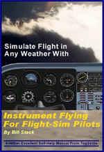 Instrument Flying For Flight Simulator Pilots