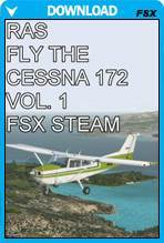 Fly the Cessna 172 Volume 1