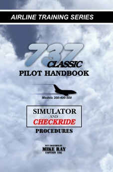 737 Classic Pilot Handbook - Simulator & Checkride Procedures