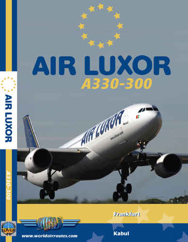 Just Planes DVD - Air Luxor A330-300