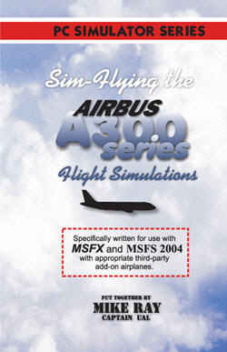 Flying The Airbus A300 Series Simulators