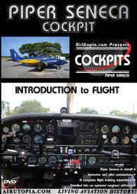 AirUtopia DVD - Piper Seneca - Introduction to Flight
