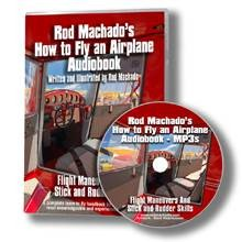 Rod Machado's How to Fly an Airplane Audio Book