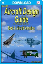 Aircraft Design Guide Book 4 - Aircraft Animation