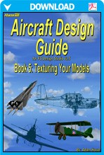 Aircraft Design Guide Book 5 - Texturing the Model