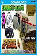 Bandido's Flights Episode IV