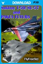 Sukhoi T-50 and Pak-FA Futura (P3D v4)