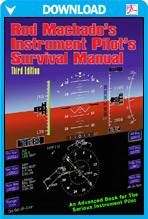 Rod Machado's Instrument Pilot's Survival eManual