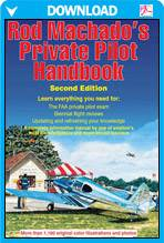 Rod Machado's Private Pilot eHandbook