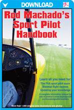 Rod Machado's Sport Pilot Airplane eHandbook