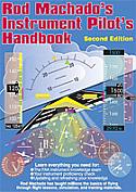 Rod Machado's Instrument Pilot's Handbook